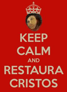 keep calm restore cristo borja